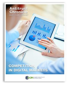 Antitrust Chronicle January 2017. Competition In Digital Markets.