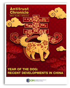 Antitrust Chronicle March 2018. Year Of The Dog: Recent Developments In China