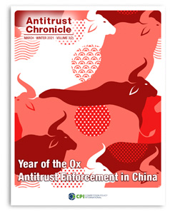 Antitrust Chronicle Year of the Ox Antitrust Enforcement in China March