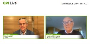 A FIRESIDE CHAT WITH... Rod SIMS & Allan FELS AO