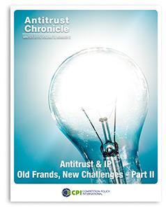 Antitrust Chronicle ANTITRUST & IP – OLD FRANDS, NEW CHALLENGES March 2015 II
