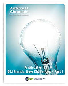 Antitrust Chronicle ANTITRUST & IP – OLD FRANDS, NEW CHALLENGES March 2015 I