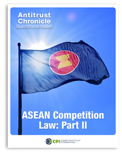 Antitrust Chronicle - ASEAN Competition Law: Part 2 - August 2015 2