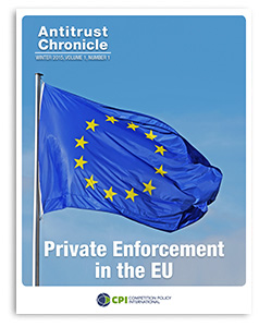 Antitrust Chronicle PRIVATE ENFORCEMENT IN THE EU January I 2015