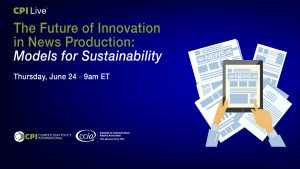The Future of Innovation in News Production: Models for Sustainability